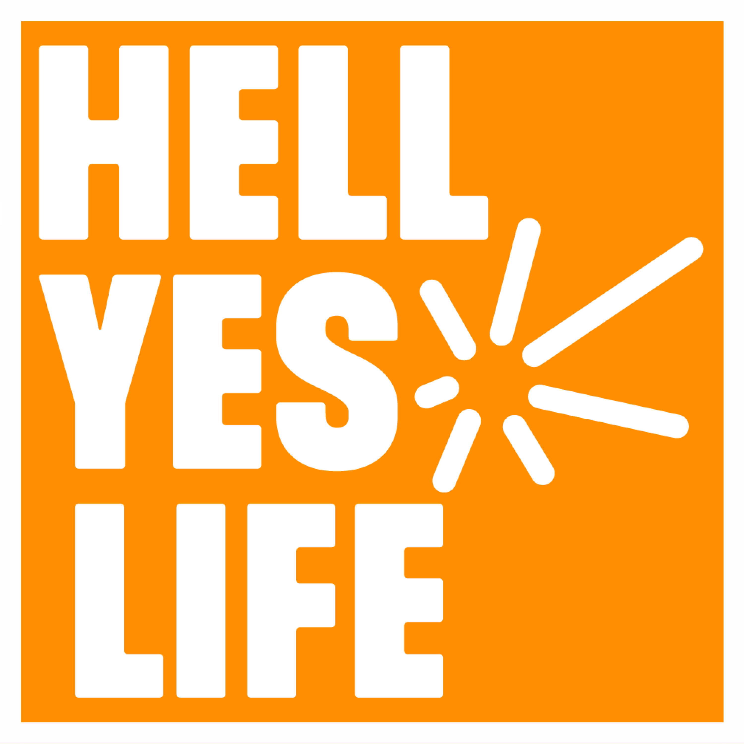 Hell Yes Life: Personal Development | Inspiration | Motivation | Success